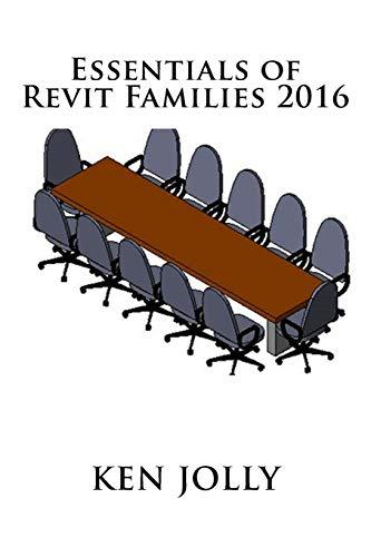 Essentials of Revit Families 2016: Ken Jolly