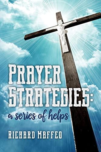 9781517056414: Prayer Strategies: A Series of Helps