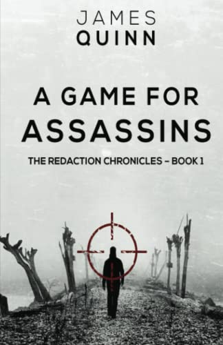 9781517056759: A Game For Assassins (The Redaction Chronicles) (Volume 1)