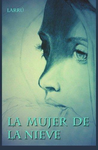 9781517057251: La Mujer de la Nieve (Spanish Edition)