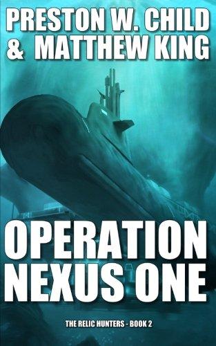 9781517057428: Operation Nexus One (The Relic Hunters) (Volume 2)