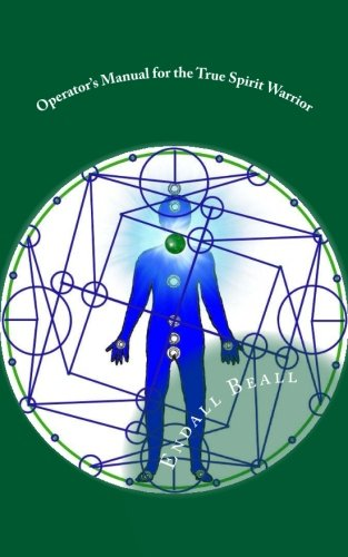 9781517057688: Operator's Manual for the True Spirit Warrior