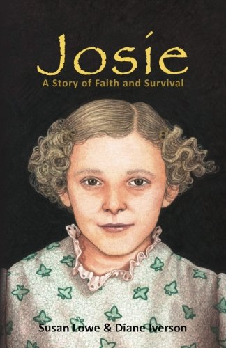 9781517061005: Josie: A Story of Faith and Survival