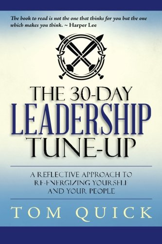9781517063306: The 30-Day Leadership Tune-Up: A Reflective Approach to Re-Energizing Yourself and Your People