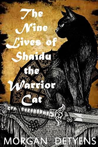 9781517063917: The Nine Lives of Shaidu the Warrior Cat
