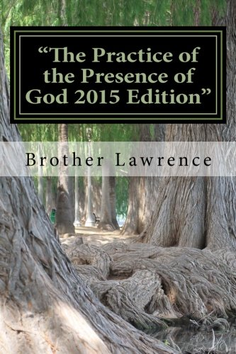 "9781517065355: ""The Practice of the Presence of God 2015 Edition"""