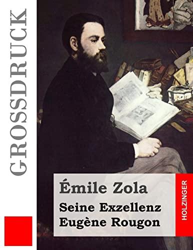 9781517066413: Seine Exzellenz Eugène Rougon (Großdruck)