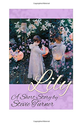 9781517066840: Lily: A Short Story