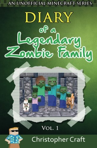 9781517072858: Diary of a Legendary Zombie Family: Zombie LIfe (Legendary Zombie Family Series) (Volume 1)