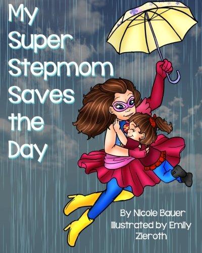 9781517074562: My Super Stepmom Saves the Day (Volume 2)