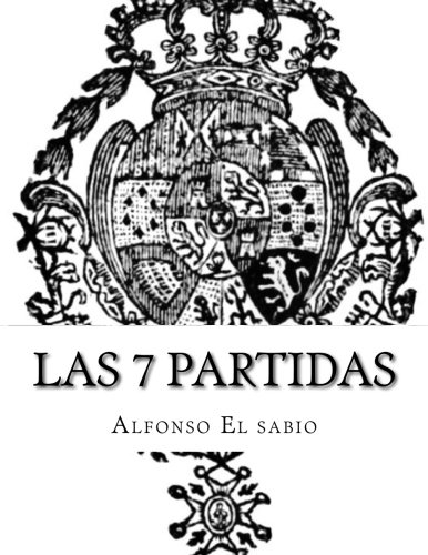 9781517076290: Las 7 partidas (Spanish Edition)