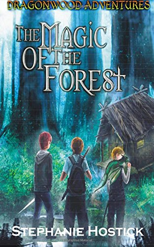 9781517076474: The Magic of the Forest (Dragonwood Adventures) (Volume 1)