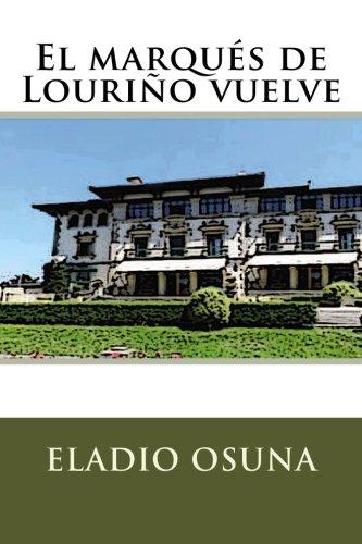 9781517076870: El marqués de Louriño vuelve (Spanish Edition)