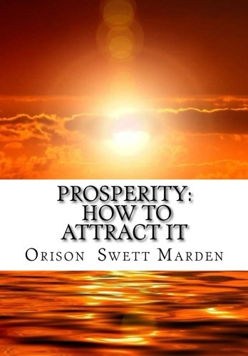 9781517079680: Prosperity: How to Attract it