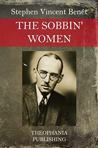 9781517079710: The Sobbin' Women