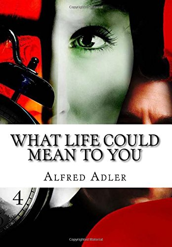 9781517079888: What Life Could Mean to You