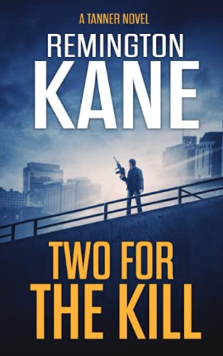 9781517082239: Two For The Kill (A Tanner Novel) (Volume 8)