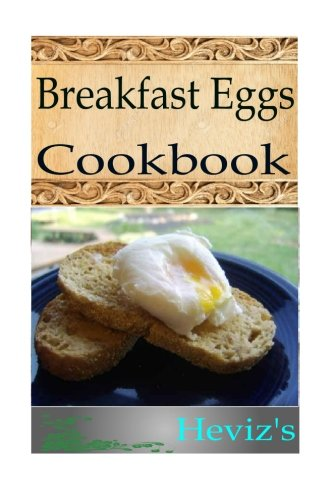 9781517083281: Breakfast Eggs Cookbook