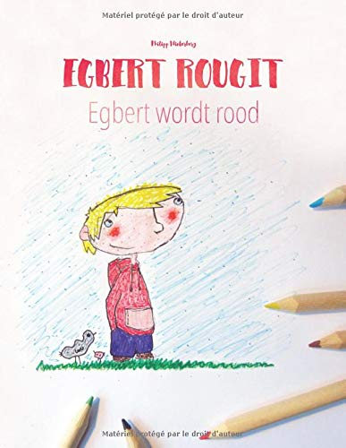 9781517084073: Egbert rougit/Egbert wordt rood: Un livre à colorier pour les enfants (Edition bilingue français-néerlandais)