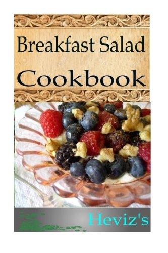 Breakfast Salad Recipes: Heviz's