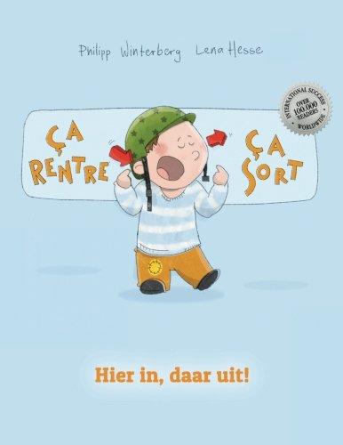 9781517085407: Ça rentre, ça sort ! Hier in, daar uit!: Un livre d'images pour les enfants (Edition bilingue français-néerlandais)