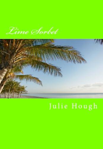 Lime Sorbet (Susan Richards Book 4): Julie Hough