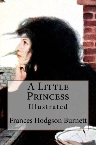 9781517086190: A Little Princess: Illustrated