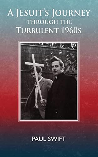 9781517089573: A Jesuit's Journey through the Turbulent 1960s