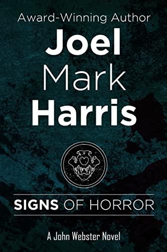 9781517090692: Signs Of Horror (A John Webster novel) (Volume 3)