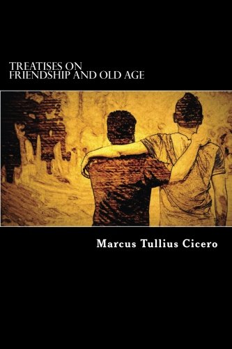 9781517091286: Treatises on Friendship and Old Age