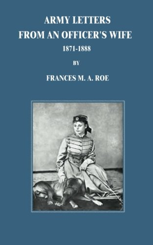 9781517091644: Army Letters From An Officer's Wife: 1871-1888