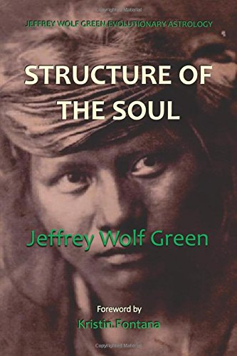 9781517091927: Jeffrey Wolf Green Evolutionary Astrology: Structure of the Soul