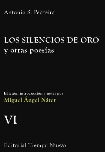 9781517092474: Los silencios de oro y otras poesias (Serie Miguel Guerra Mondragón) (Volume 6) (Spanish Edition)