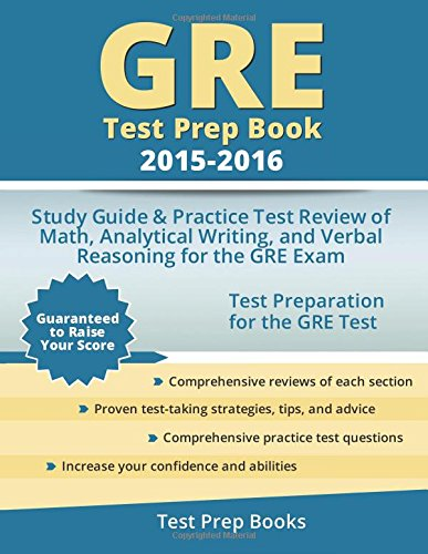 9781517093044: GRE Test Prep Book 2015-2016: Study Guide & Practice Test Review of Math, Analytical Writing, and Verbal Reasoning for the GRE Exam