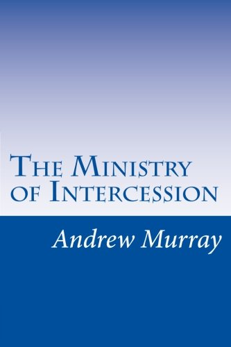 9781517093099: The Ministry of Intercession