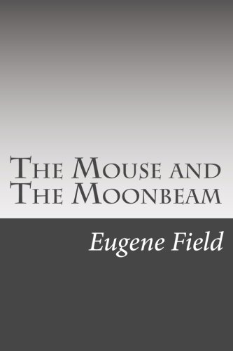 9781517093143: The Mouse and The Moonbeam