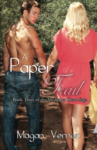 9781517093969: A Paper Trail: My Paper Heart #3 (Volume 3)