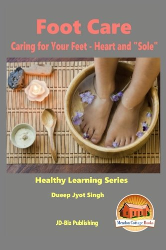 9781517094300: Foot Care - Caring for Your Feet - Heart and