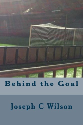 9781517094942: Behind the Goal
