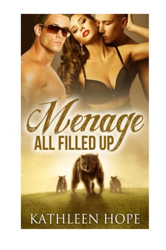 9781517096625: Menage: All Filled Up