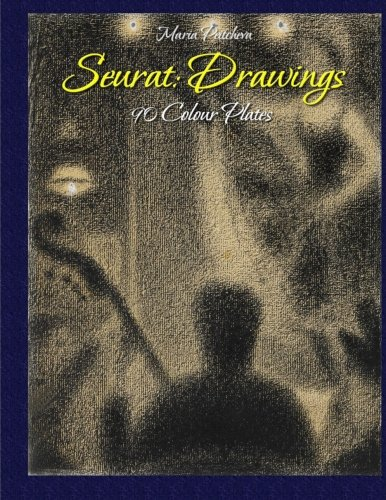 9781517096915: Seurat: Drawings 90 Colour Plates