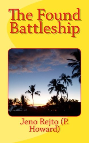 9781517098544: The Found Battleship (Dirty Fred series) (Volume 4)
