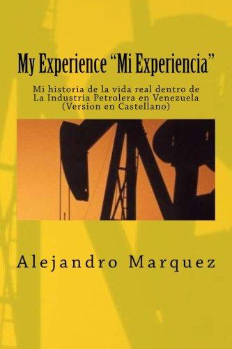 My Experience Mi Experiencia : Mi Historia: MR Alejandro Octavio