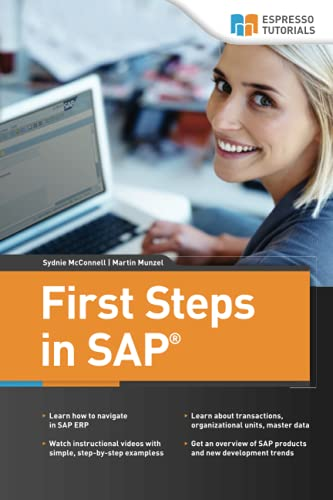 9781517100827: First Steps in SAP: second, extended edition