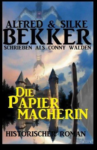 9781517101497: Die Papiermacherin: Historischer Roman