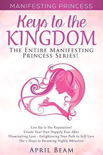 9781517102449: Manifesting Princess - Keys to the Kingdom: The Entire Manifesting Princess Series (Volume 5)