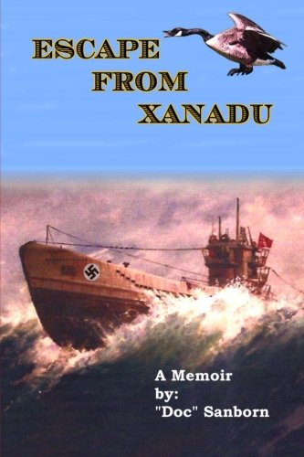 9781517104481: Escape From Xanadu: A Memoir of Survival, Adventure, and Coming of Age