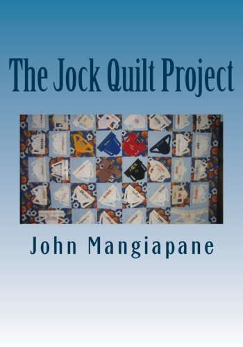 9781517105129: The Jock Quilt Project: A 'How-To' Book