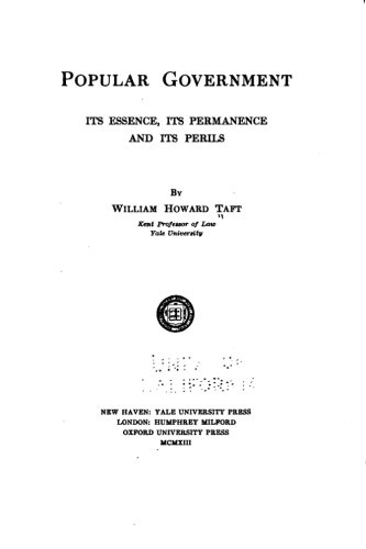 9781517105730: Popular government; its essence, its permanence and its perils