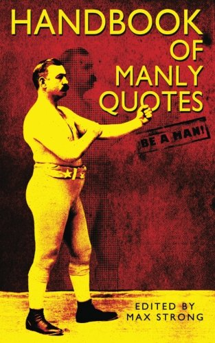 9781517106348: Handbook of Manly Quotes